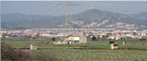 Una comarca amenaçada de mort per l'especulació urbanística